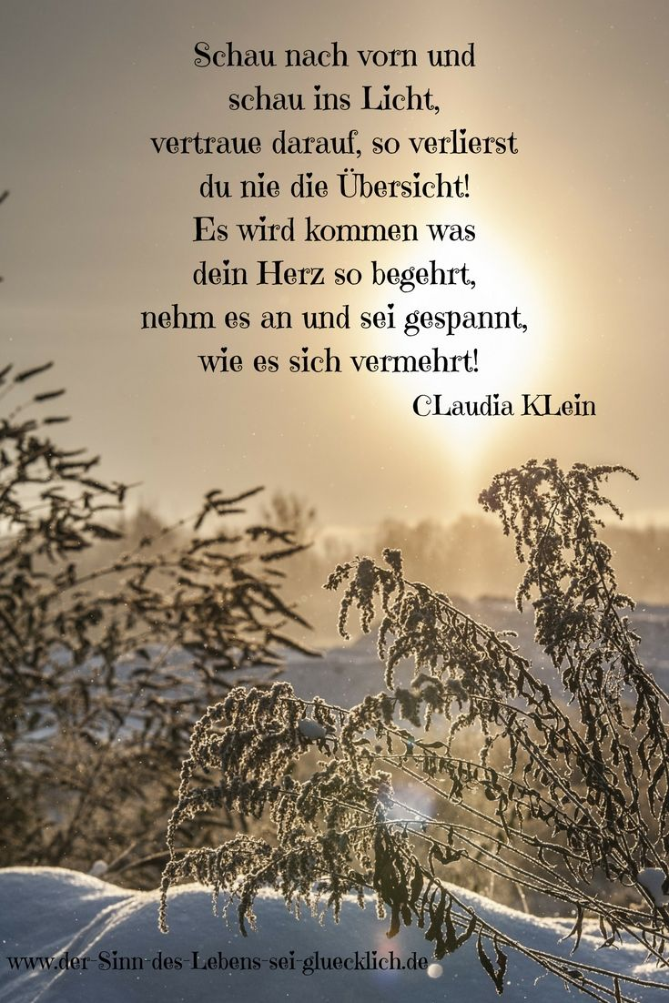 Inspirierende Zitate Schone Zitate Gluck Gedichte Sinndeslebens Dersinndeslebens Gedicht