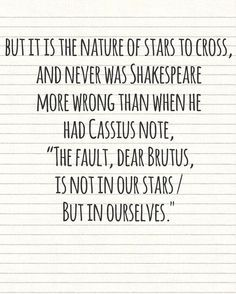 Reason I Love John Green Hes Not Afraid To Say That Shakespeare One Of  C B Star Quotesbook