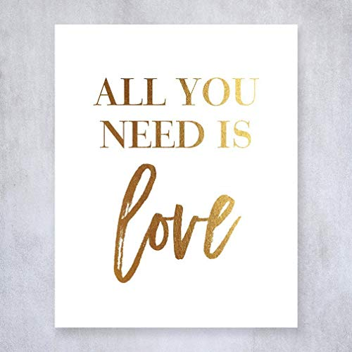 All You Need Is Love Gold Foil Print Beatles Lyrics Newlywed Gift Wedding Cele Tion Sign Inspirational