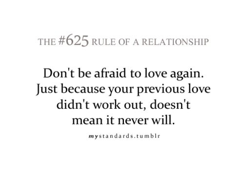 Dont Be Afraid To Love Again Just Because Your Previous Love Didnt Work Out Doesnt Mean It Never Will Mystandards Tumblr