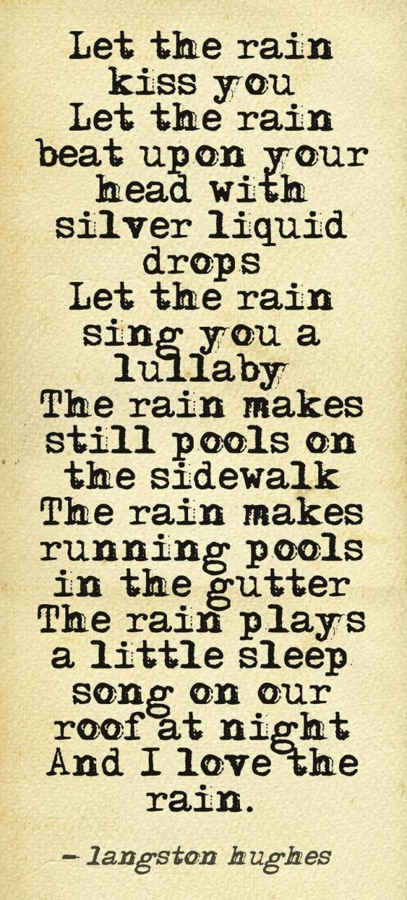 Let The Rain Kiss You Langston Hughes I Remember Staying At Trinity College In Dublin And Looking At The Lit Li Ry Hearing The Rain On The