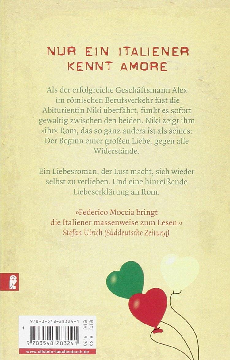 Entschuldige Ich Liebe Dich Amazon De Federico Moccia Brigitte Lindecke Bucher
