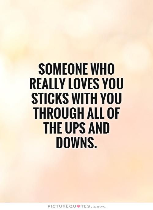 Love Quotes Ups And Downs