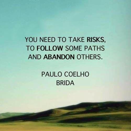 Take Risks Paulo Coelho