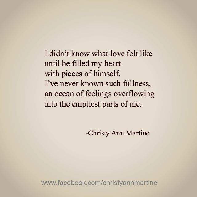 What Love Feels Like By Christy Ann Martine Romantic Love Poems And Quotes