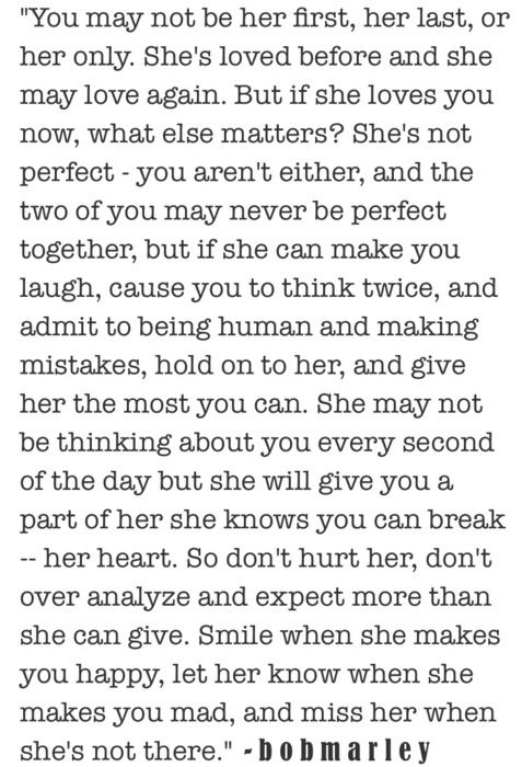 Shes Not Perfect You Arent Either And The  C B Bob Marley Love Quotesquotes