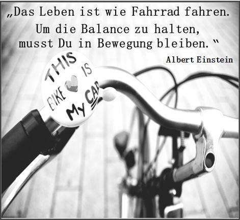 Das Leben Ist Wie Fahrrad Fahren Um Balance Zu Halten Musst Du