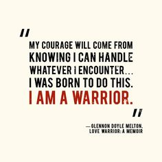 Glennon Doyle Meltons Love Warrior Really Helped Me