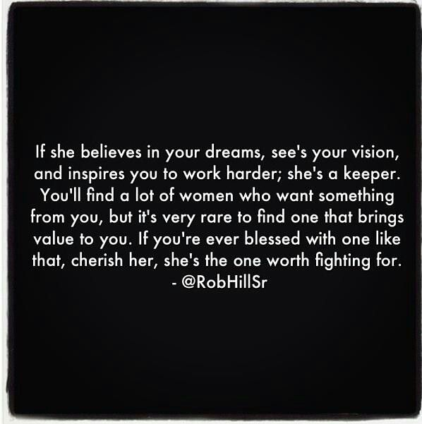 Shes The One Worth Fighting For Man Quotesnice Quotesinspirational