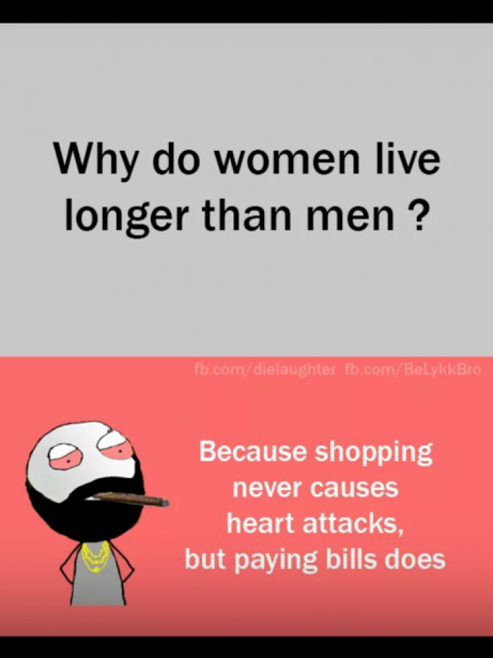 Why Do Women Live Longer Than Men Funny Questions And Answers Funny Jokes For Facebook