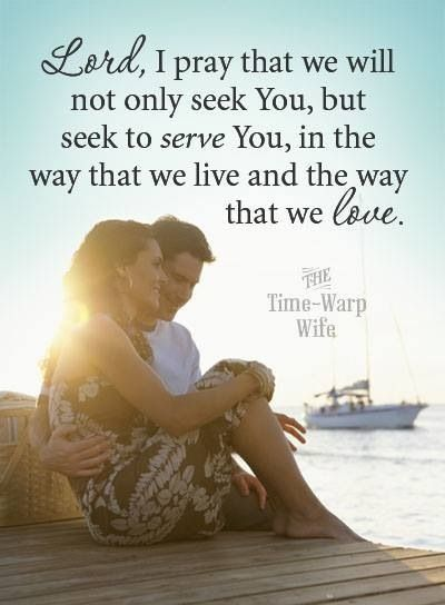 Lord I Pray That We Will Not Only Seek You But Seek To Serve You In The Way That We Live And The Way That We Love In Jesus All Powerful Name Amen