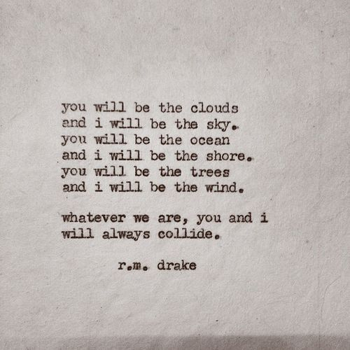 Rm Drake R M Drake Robert Macias Poetry Verse Thoughts Quotes