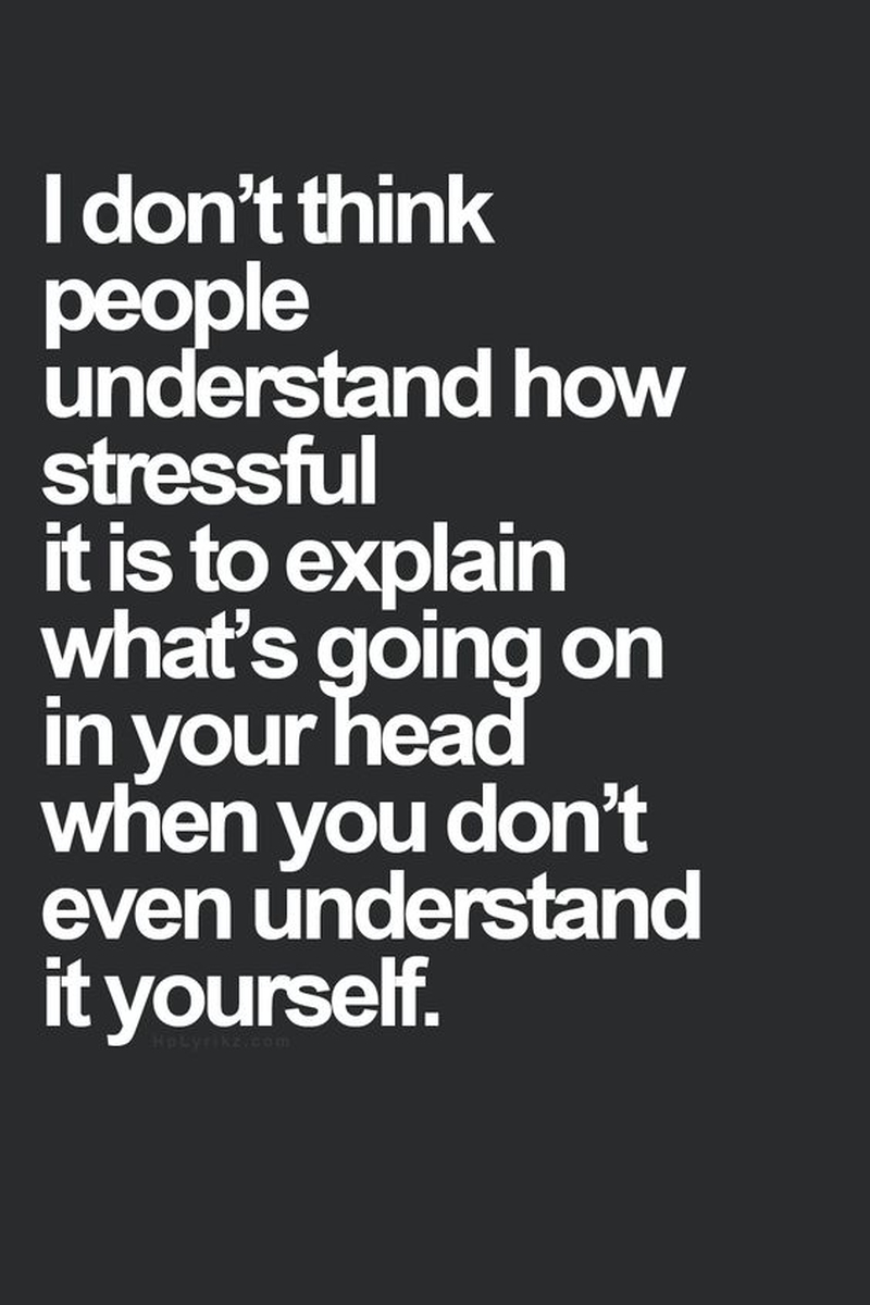 Do Not Expect The People To Understand Your Confusion You Need To Understand It First