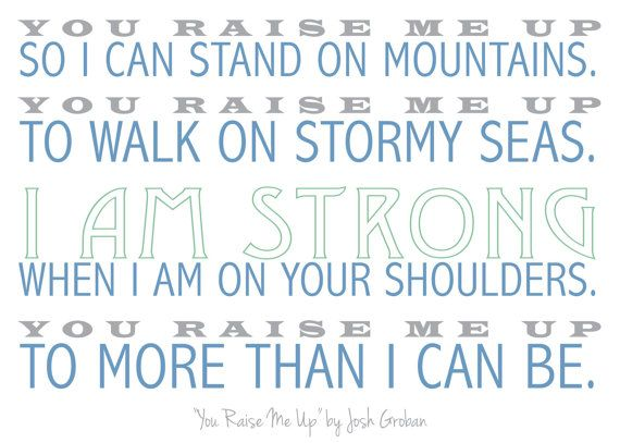 Lyric Print Featuring You Raise Me Up By Josh Meaningful Quotesinspirational