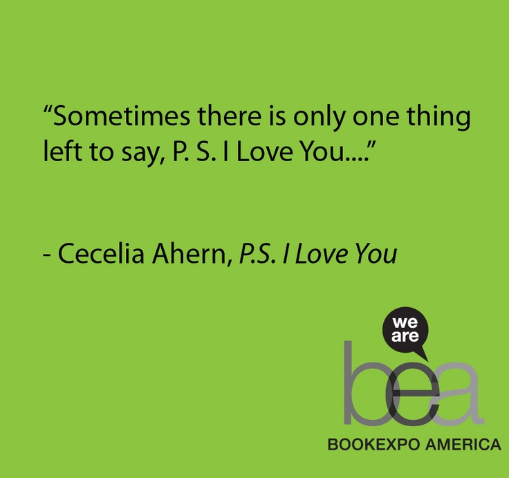 P S I Love You By Cecelia Ahern Quotes From Bookswriter Quotesbook