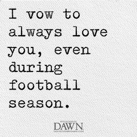 Too Funny How Many Of You Have Future Husbands Who Love Football Wedding Quotes Invitations By Dawn