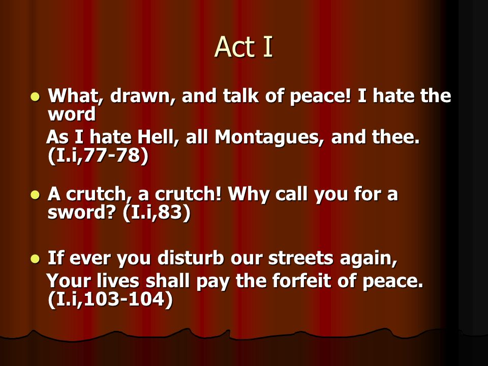 Act I What Drawn And Talk Of Peace I The Word