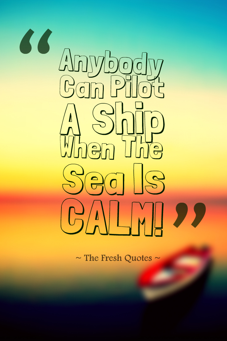 Anybody Can Pilot A Ship When The Sea Is Calm Navjot Singh Sidhu