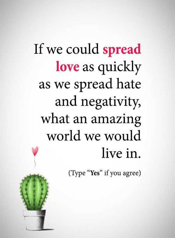 Best Love Quotes About Love If We Could Spread Love Amazing World Waiting