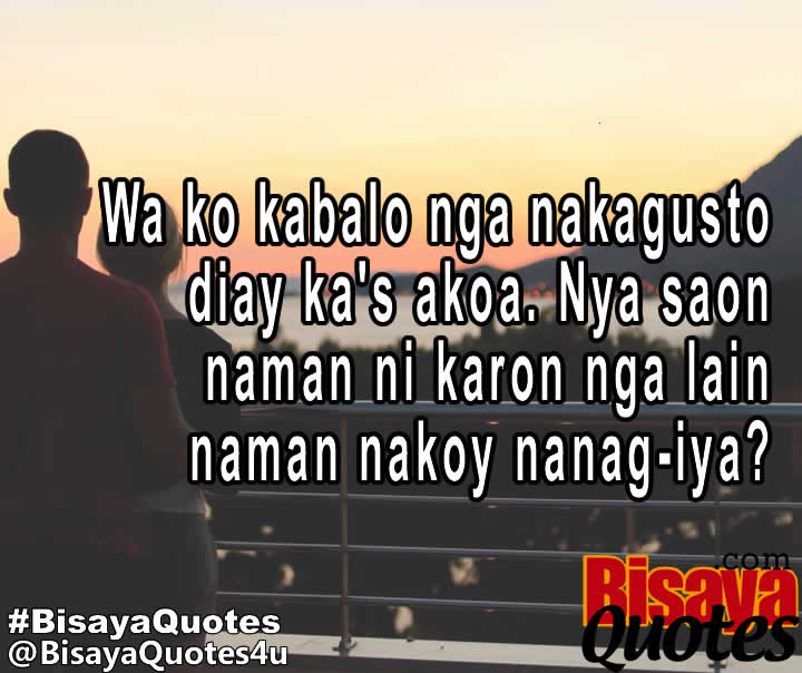 Sad Quotes About Love Bisaya Image Gallery Bisaya Quotes