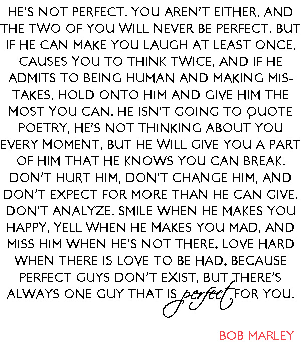 Love Quotes About The Perfect Guy And Sayings Bob Marley Quote About Love