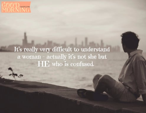Confused Love Quote For Him