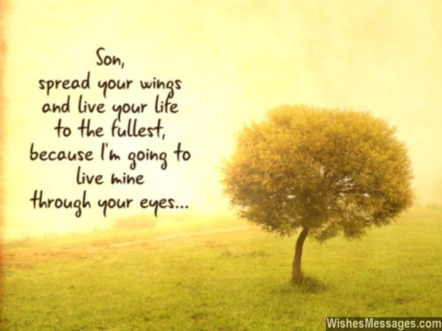 Inspirational Quote For Son Life The Best Life You Can