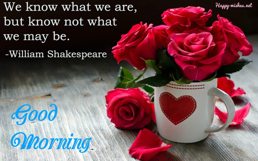 Inspiring Good Morning Quotes By Shakespeare
