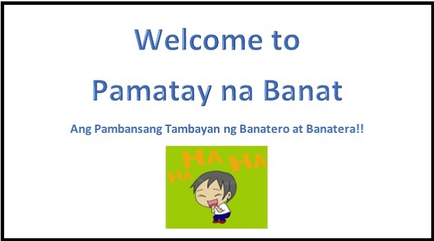 Welcome To Pamatay Na Banat