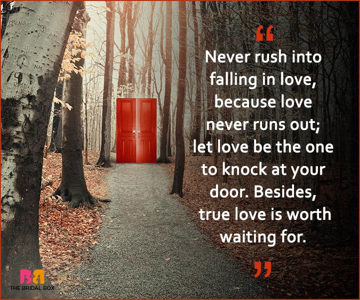 Quotes On Patience In Love Never Rush