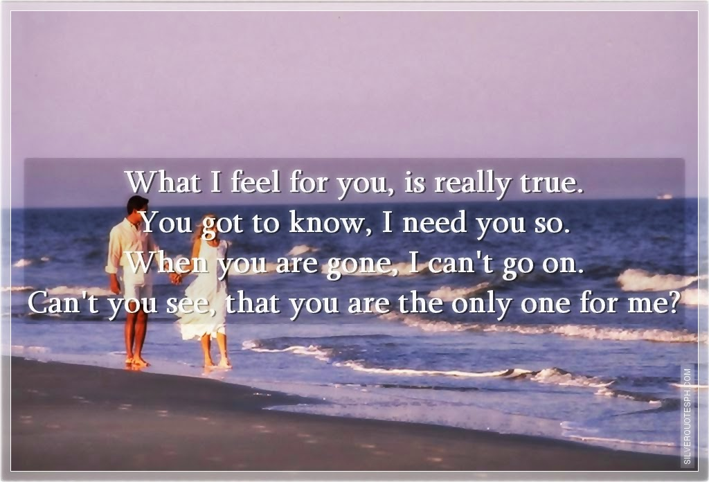 You Are The Only One For Me