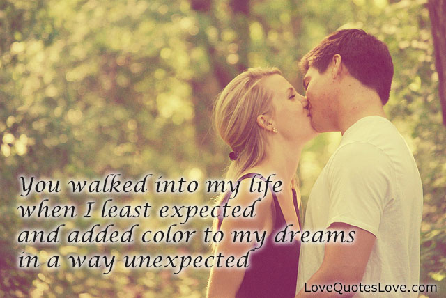 You Walked Into My Life