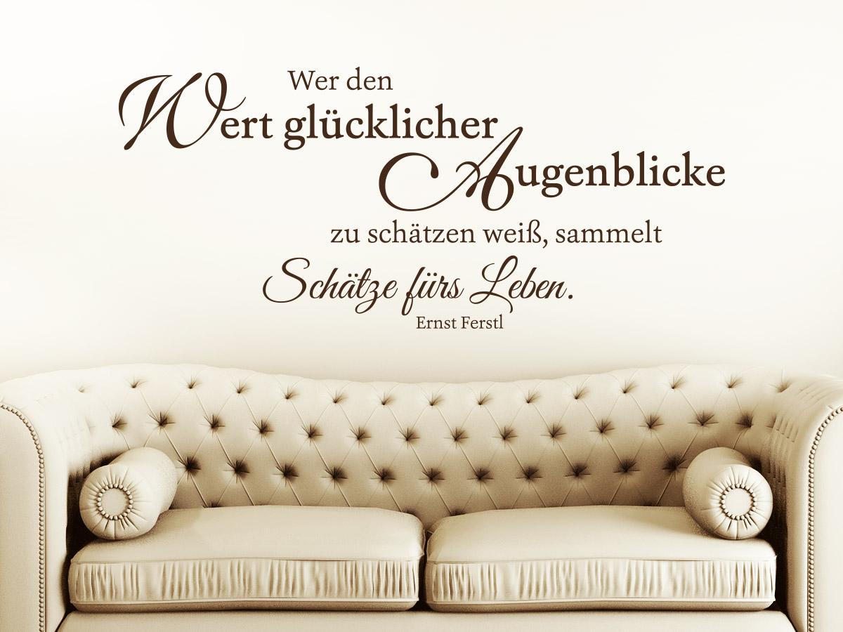 Zitat_wer_den_wert_gluecklicher_augenblicke_ernst_ferstl