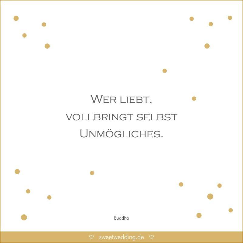Trauspruche Zitate Hochzeit Liebe Gluck Wer Liebt Vollbringt Selbst