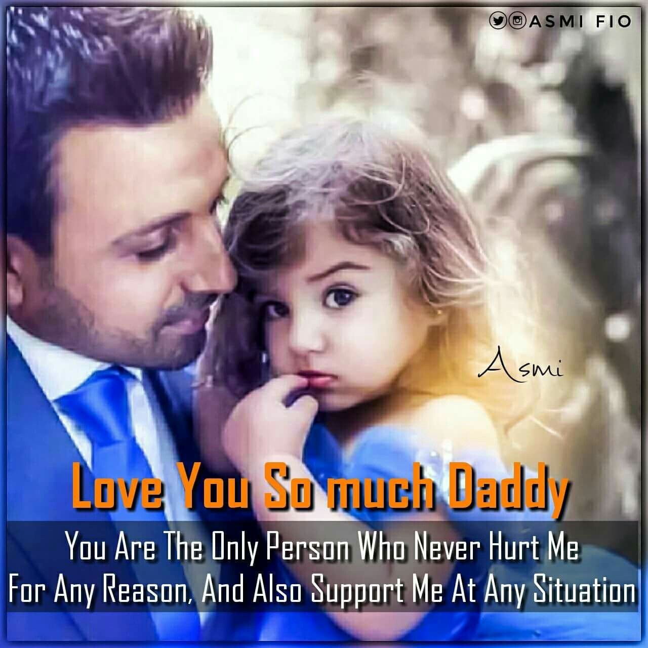 Daddy Daughter Romantic Quotes Couple Shoot Allah Bollywood Hero Father Quote Pai