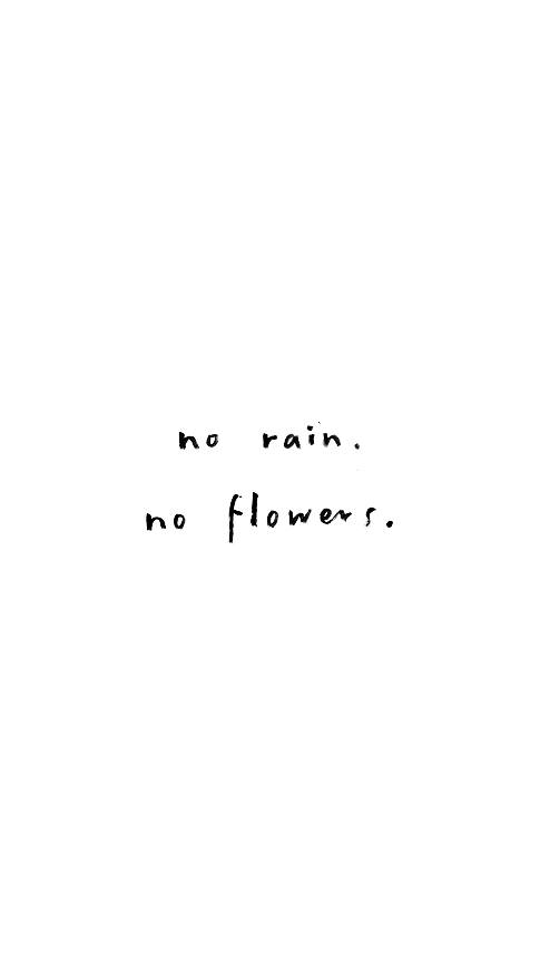 Quotes Bringontherain Bringontheflowers Http Sparklesnsprouts