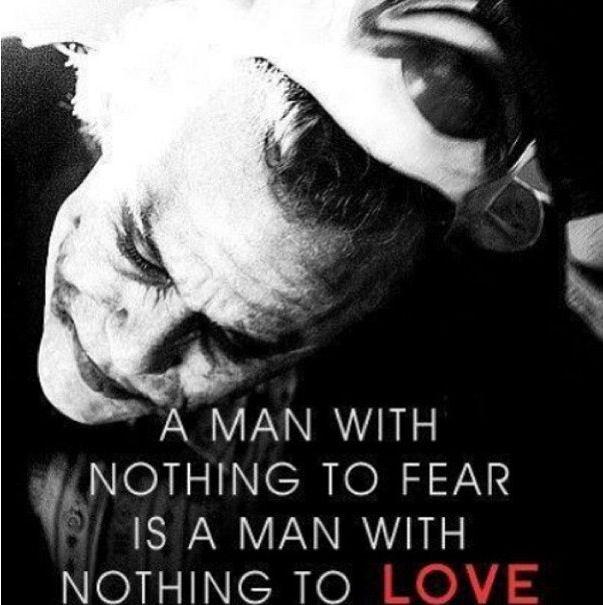 What Do You Fear Joker Qoutesbest Batman Quotesjoker Love