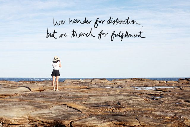The Loveembly  Travel Quotes That Will Spark Your World Of Wander Http