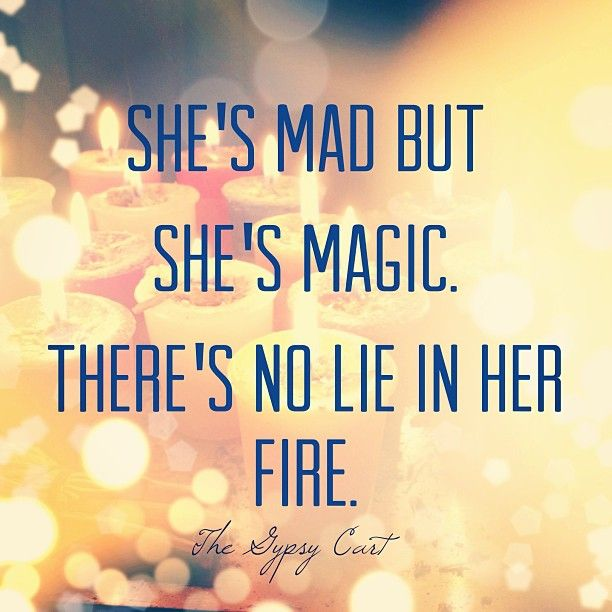 Shes Mad But Shes Magic Thegypsycart Love Quotes