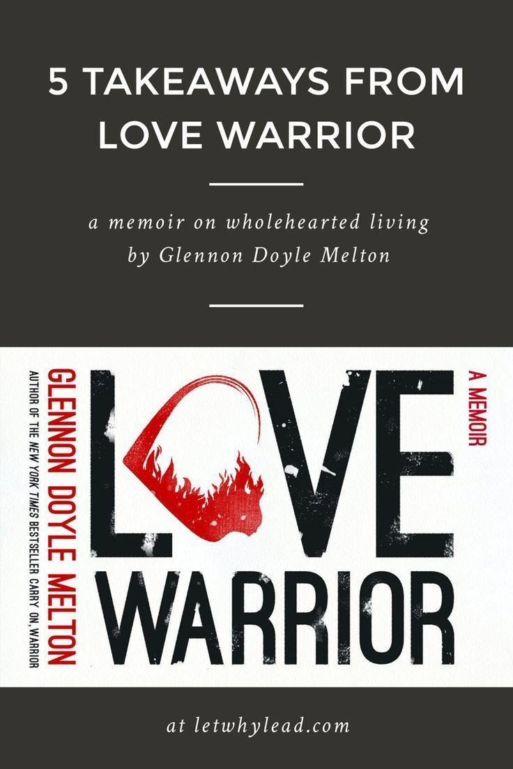 Beautiful Gems From The Memoir Love Warrior By Glennon Doyle Melton