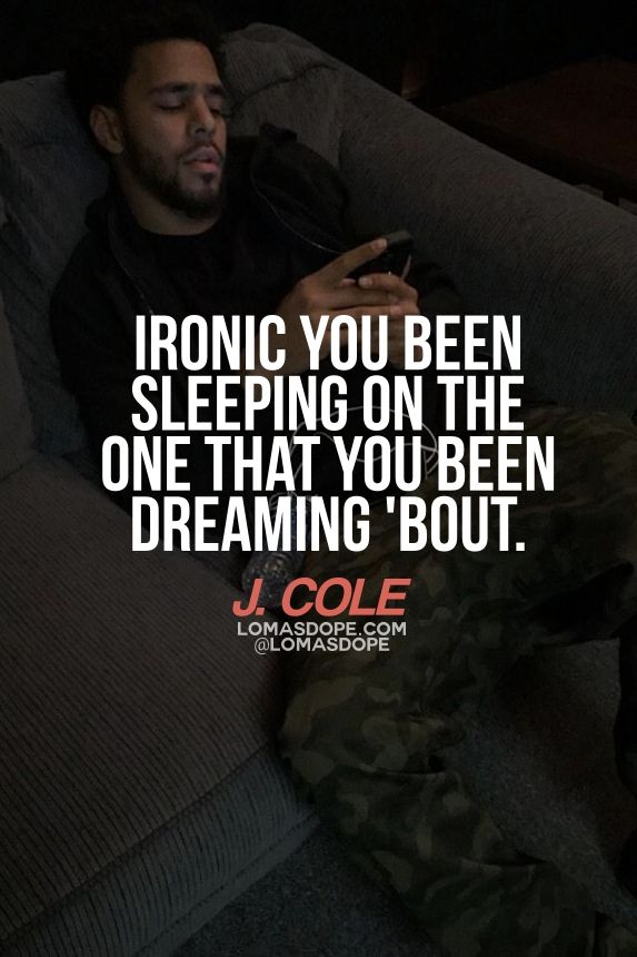 Lomasdope Inspirational Relatable Quotes Stay Inspired Follow Me On Lomasdope J Cole