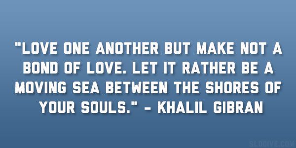 Khalil Gi N Quotes About Love