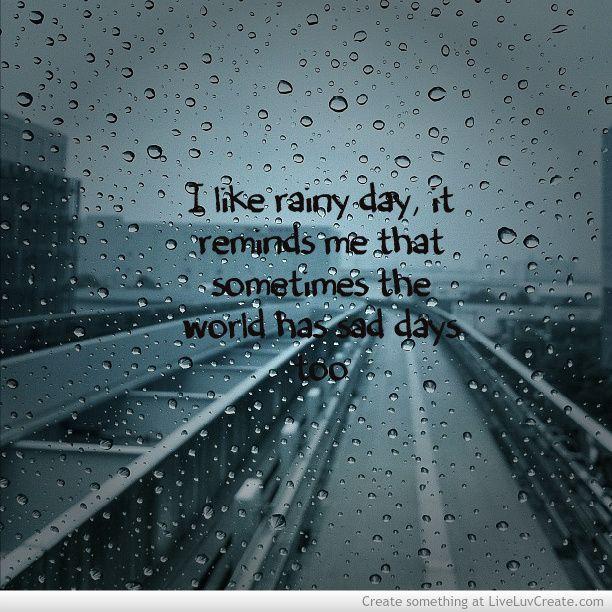 Rainy Sad Quotes Quotesgram
