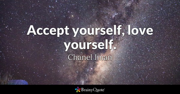 Accept Yourself Love Yourself Chanel Iman