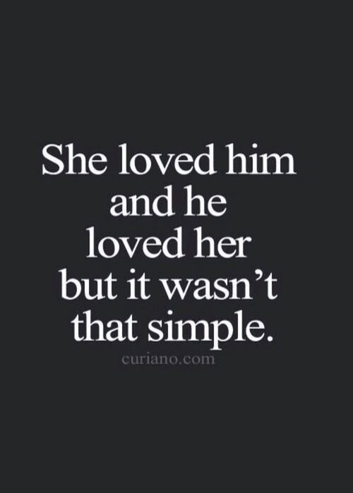 She Loved Him And He Loved Her But It Wasnt That Simple