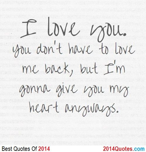 I Love You But You Dont Love Me Back Quotes How To Get Any Guy You Want Fast For You