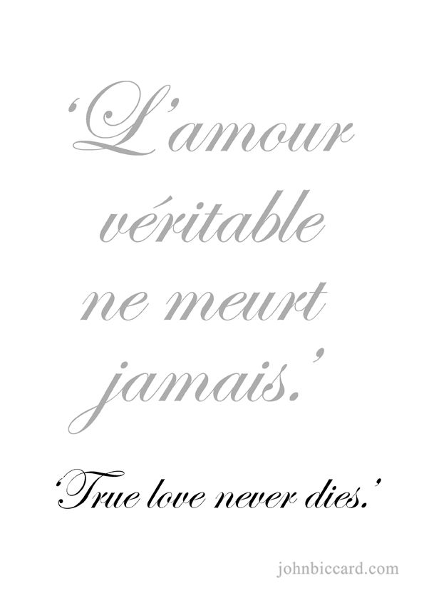 E   True Love Never Dies Languages Of Love Pinterest Tattoo Language And Qoutes