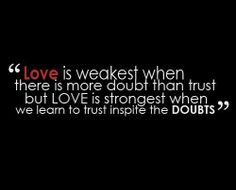 Quotes About Friendship And Trust Trust Inspite The Doubts Love Is Great