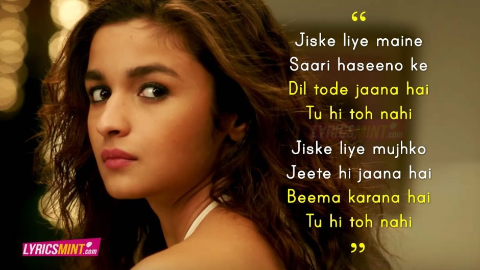 Dear Zindagi Tu Hi To Nahi Song Quotes