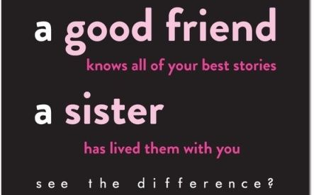 Sister Pictures With Quotes Sister Quotes Greetings And Facebook Status